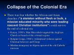 collapse of the colonial era1
