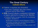 the great century catholic efforts