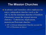 the mission churches
