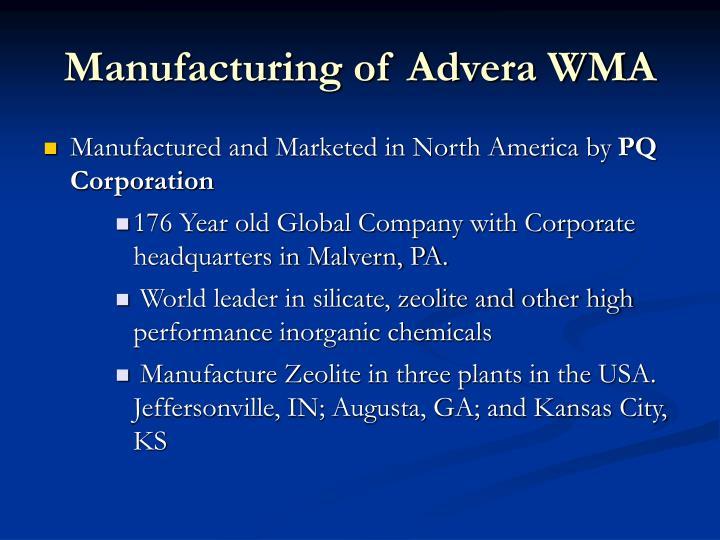 Manufacturing of Advera WMA