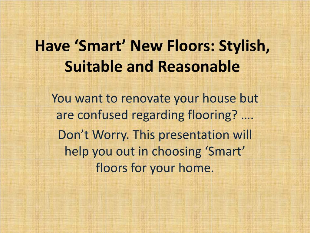 have smart new floors stylish suitable and reasonable l.