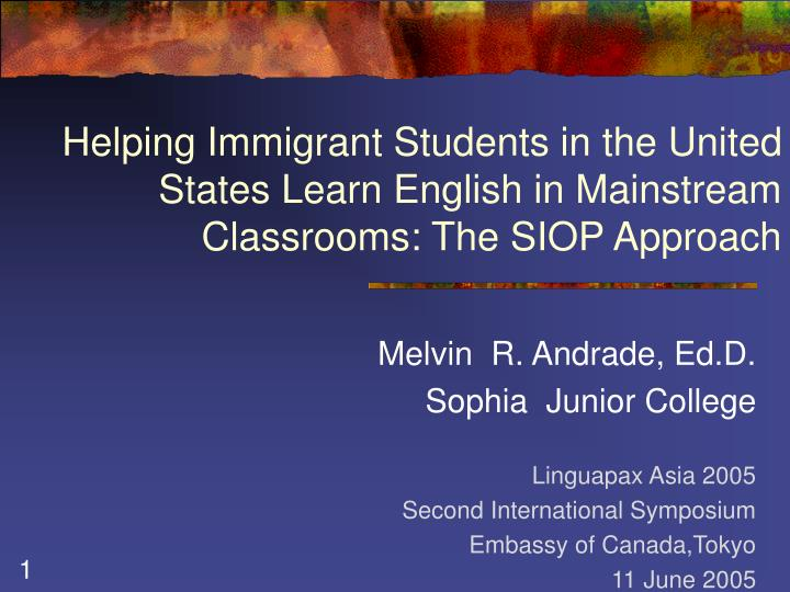 Helping Immigrant Students in the United States Learn English in Mainstream Classrooms: The SIOP App...
