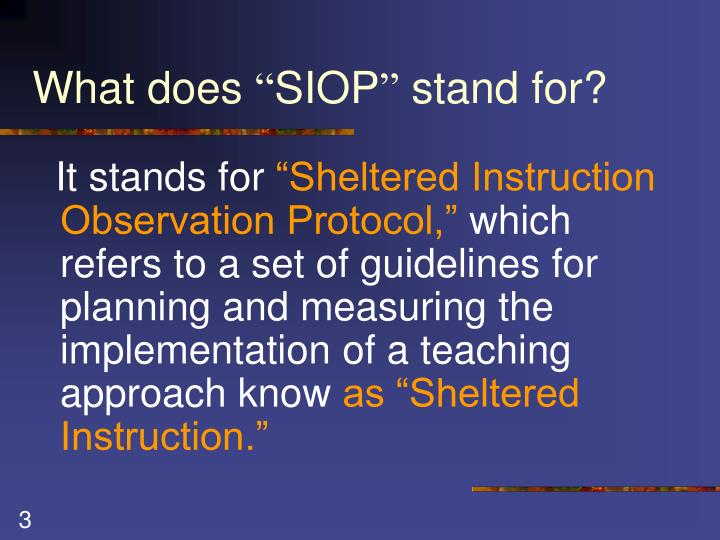 What does siop stand for