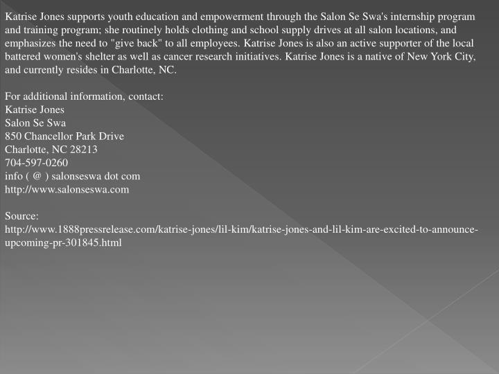 Katrise Jones supports youth education and empowerment through the Salon Se Swa's internship program...