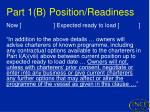 part 1 b position readiness