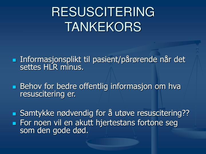 RESUSCITERING   TANKEKORS
