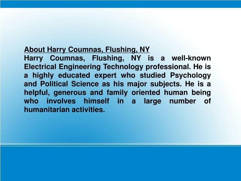 About Harry Coumnas, Flushing, NY