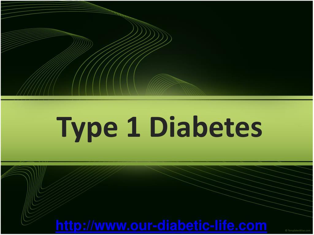 Ppt Type 1 Diabetes Mellitus Powerpoint Presentation Free