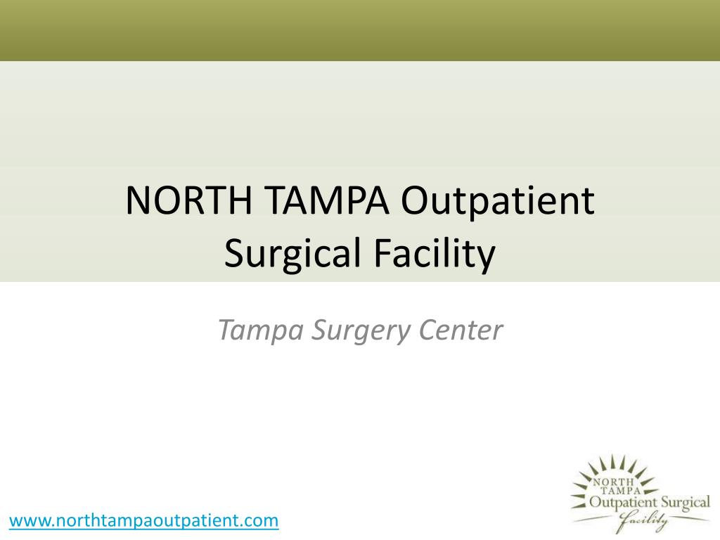north tampa outpatient surgical facility l.