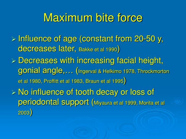 Maximum bite force