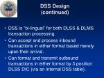 dss design continued