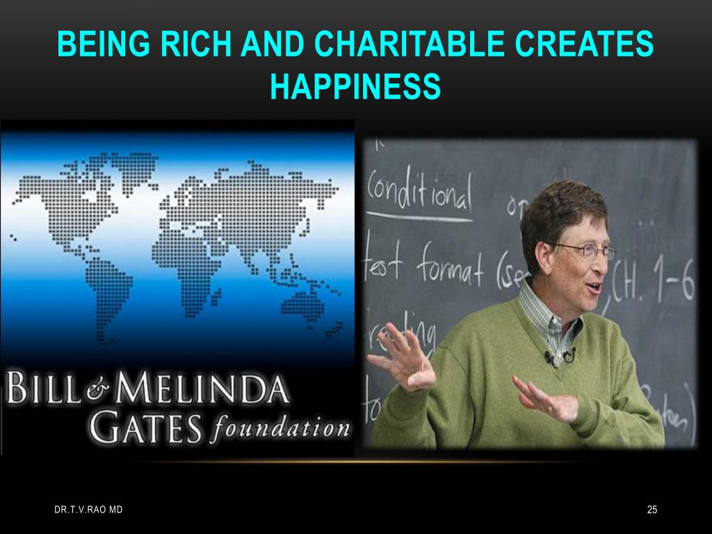 Being rich and charitable creates happiness
