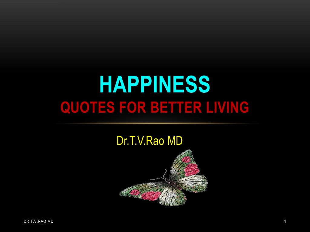 happiness quotes for better living l.