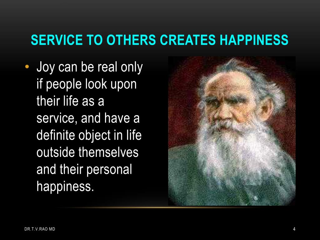 Service to others creates happiness