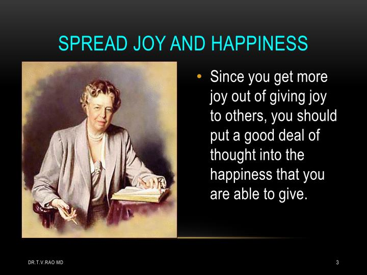 Spread joy and happiness