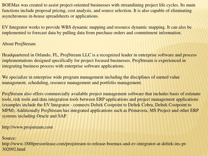 BOEMax was created to assist project-oriented businesses with streamlining project life cycles. Its ...