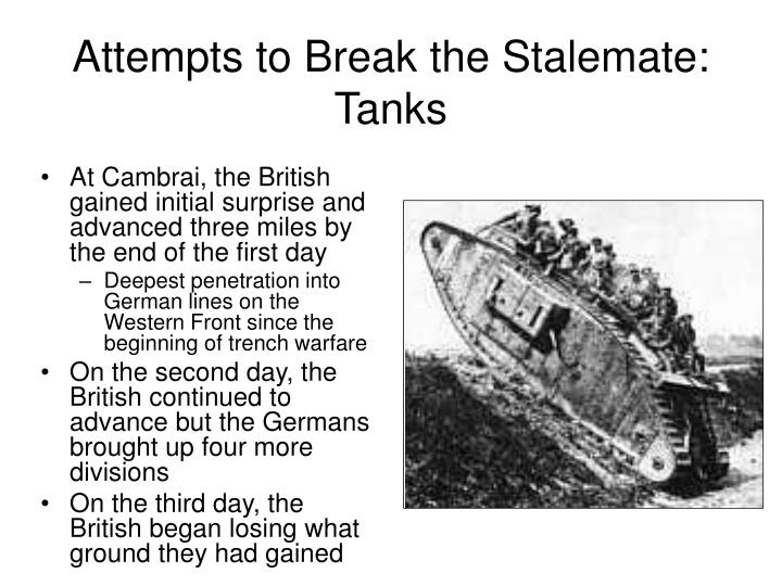 Attempts to Break the Stalemate: Tanks
