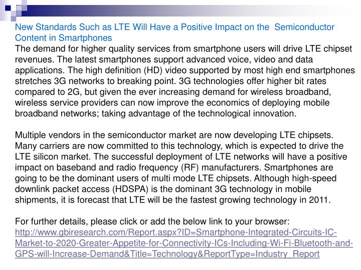New Standards Such as LTE Will Have a Positive Impact on the  Semiconductor Content in Smartphones