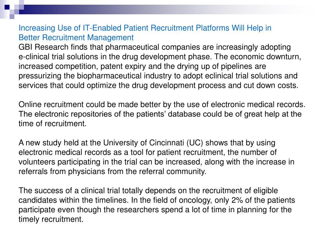 Increasing Use of IT-Enabled Patient Recruitment Platforms Will Help in