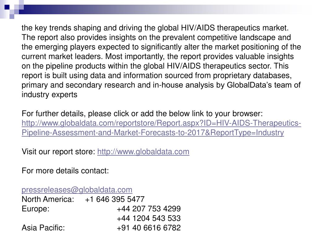 the key trends shaping and driving the global HIV/AIDS therapeutics market.