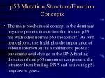 p53 mutation structure function concepts