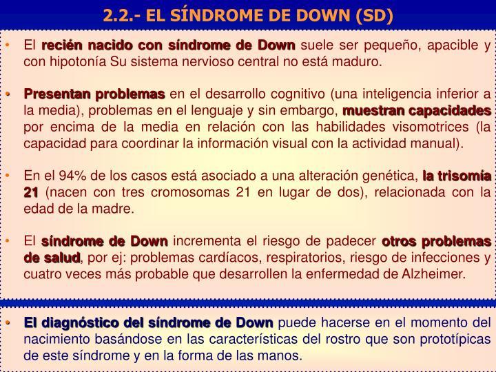 2.2.- EL SÍNDROME DE DOWN (SD)