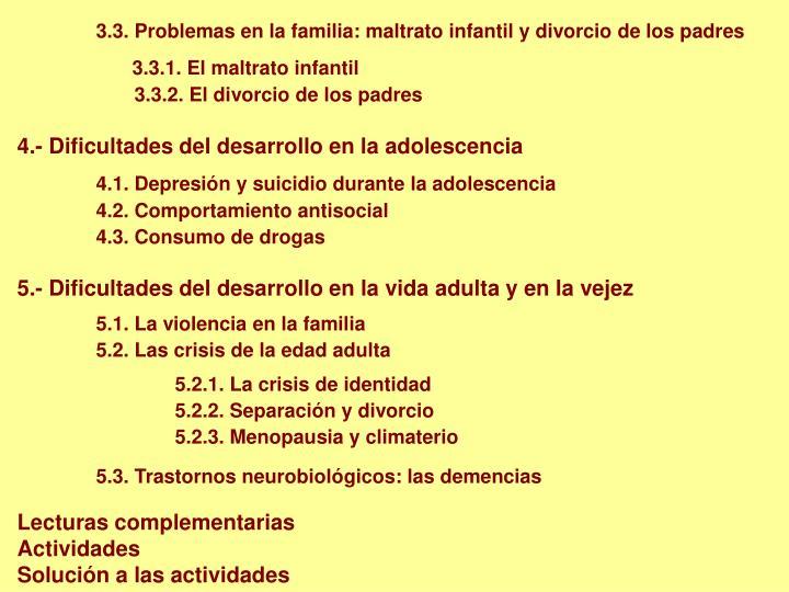 3.3. Problemas en la familia: maltrato infantil y divorcio de los padres
