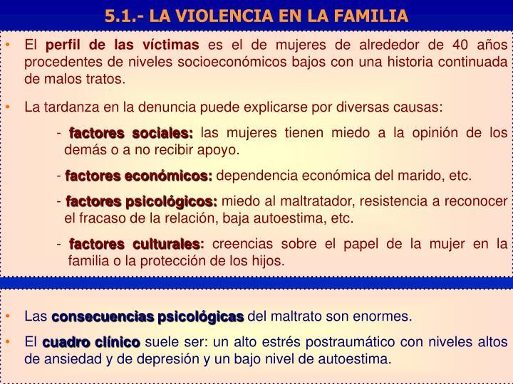 5.1.- LA VIOLENCIA EN LA FAMILIA