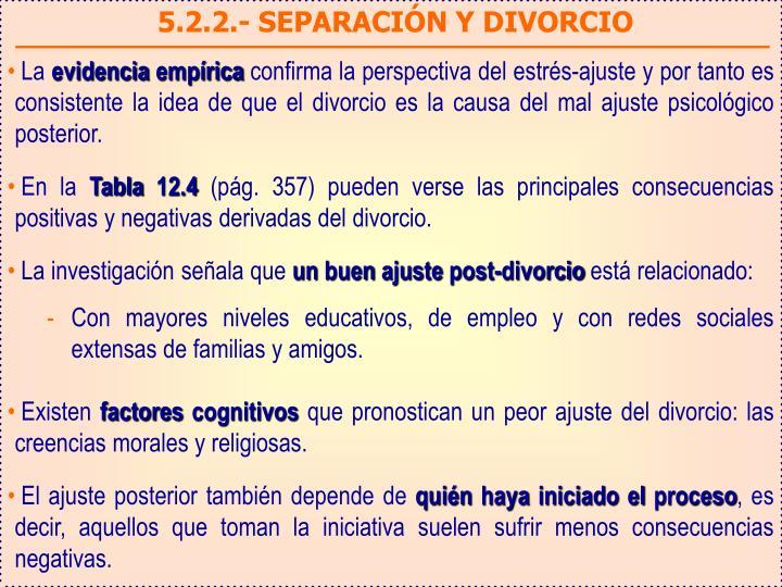 5.2.2.- SEPARACIÓN Y DIVORCIO