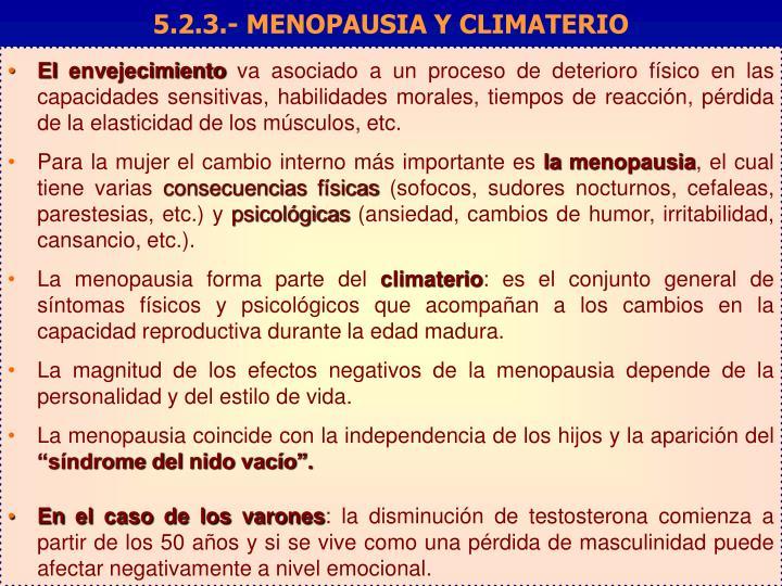 5.2.3.- MENOPAUSIA Y CLIMATERIO