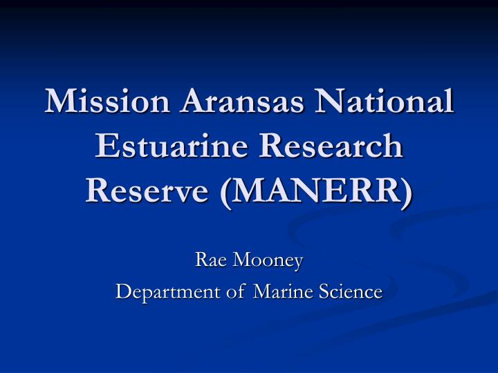 mission aransas national estuarine research reserve manerr