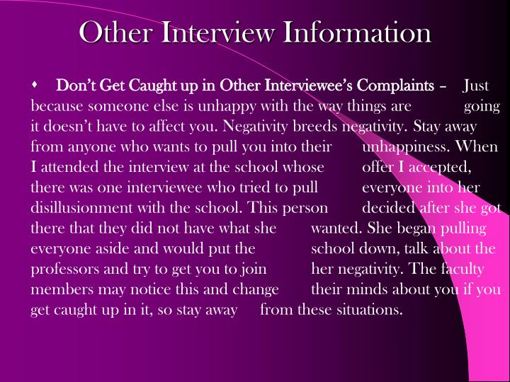 Other Interview Information
