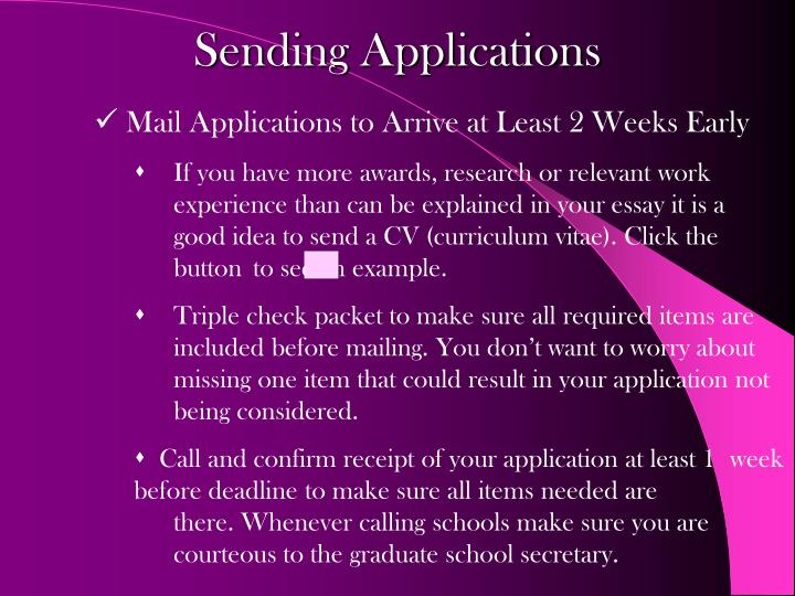 Mail Applications to Arrive at Least 2 Weeks Early