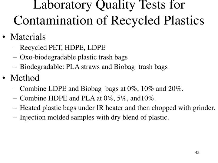 Laboratory Quality Tests for Contamination of Recycled Plastics