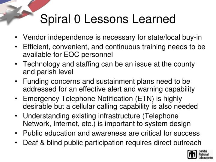 Spiral 0 Lessons Learned