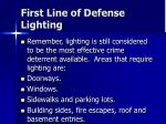 first line of defense lighting