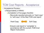tcm cost reports acceptance