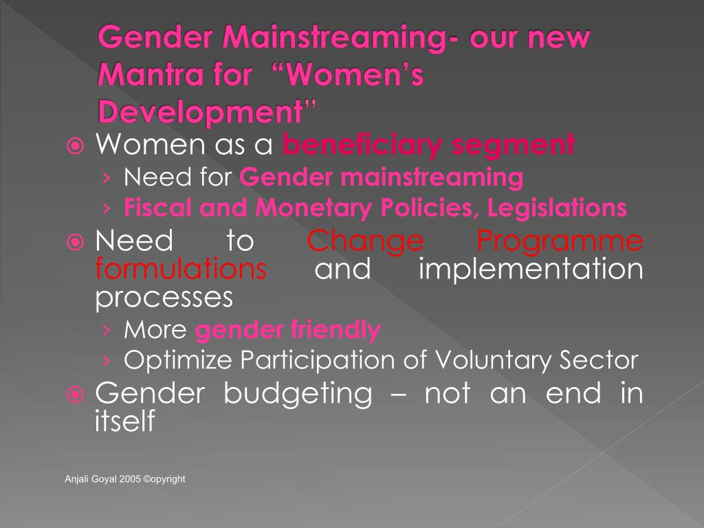 """Gender Mainstreaming- our new Mantra for  """"Women's Development"""