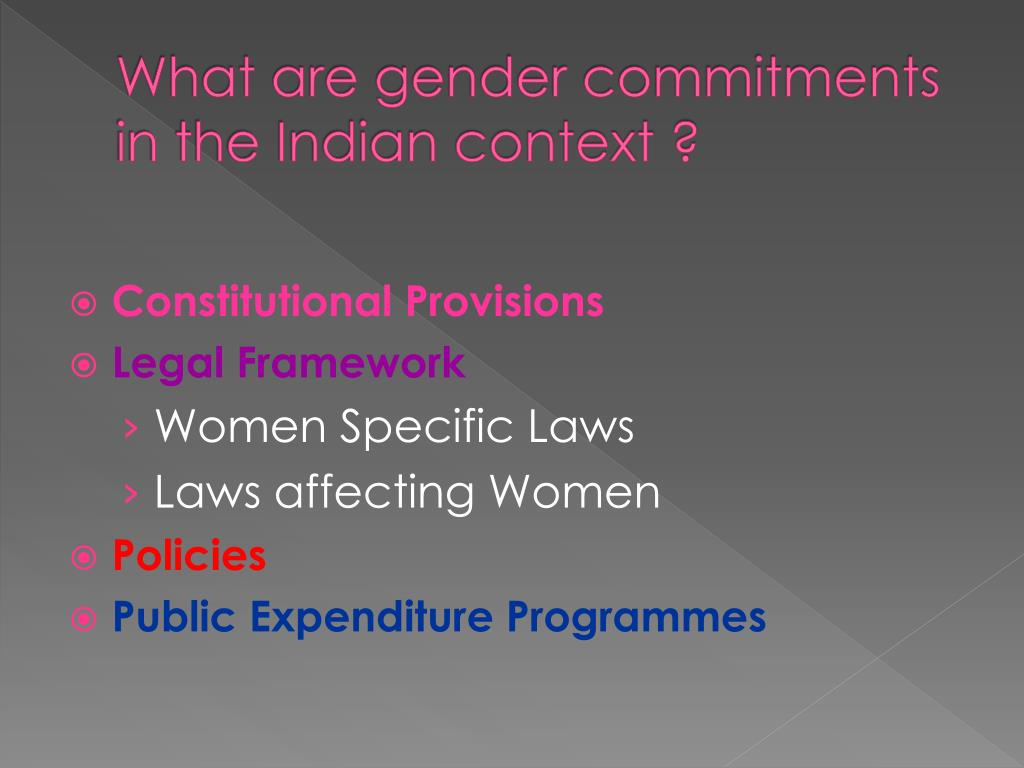 What are gender commitments in the Indian context ?