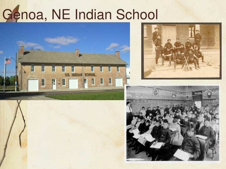 Genoa, NE Indian School