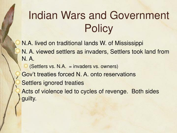 Indian wars and government policy