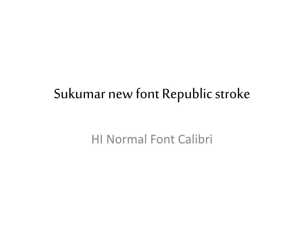 sukumar new font republic stroke l.