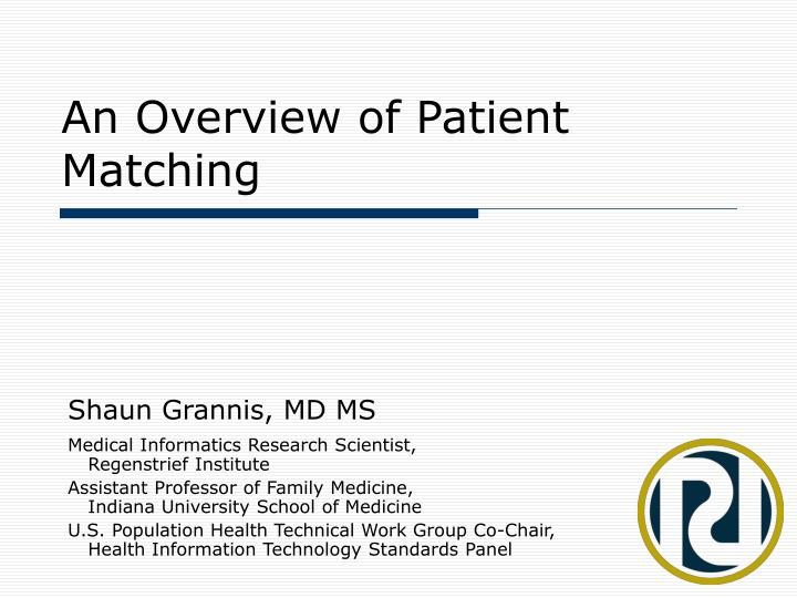 an overview of patient matching n.