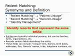 patient matching synonyms and definition