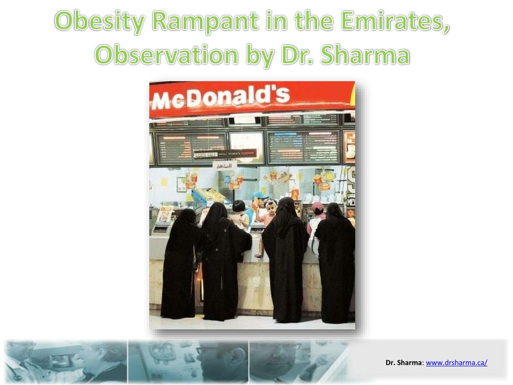 obesity rampant in the emirates observation by dr sharma l.