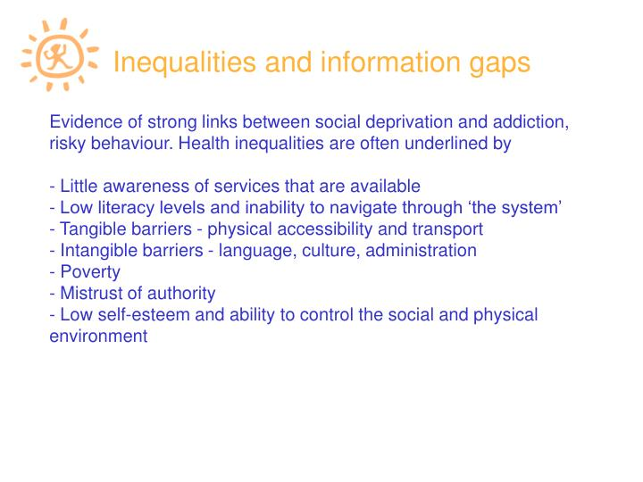 Inequalities and information gaps