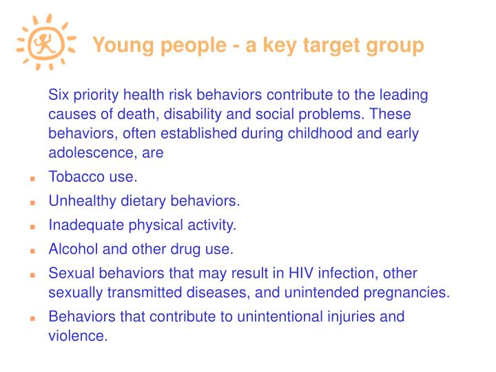 Young people - a key target group