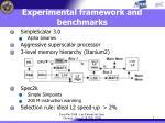 experimental framework and benchmarks