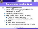 prefetching mechanisms6