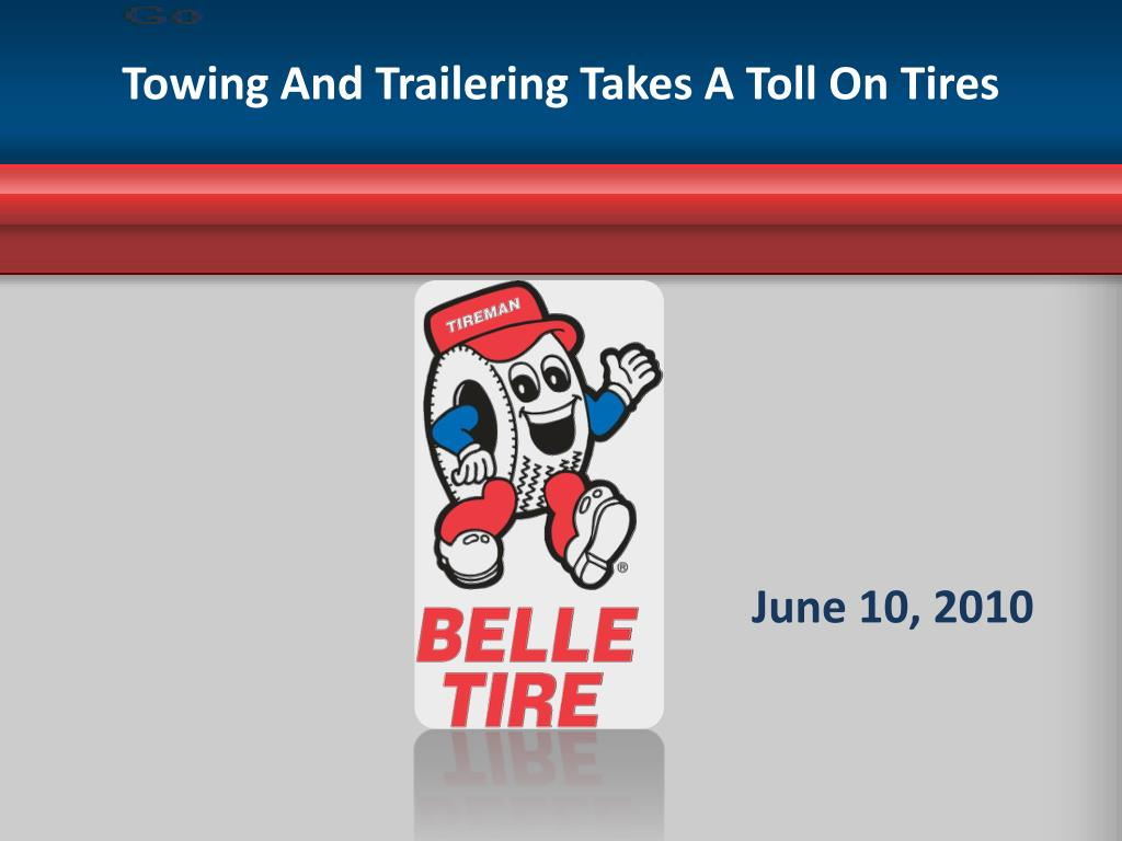 towing and trailering takes a toll on tires l.